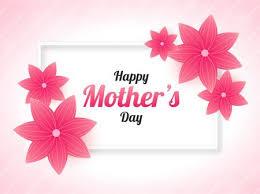 صور وكروت بالإضافة إلي بطاقات معايدة لعيد الأم - Happy Mother's Day
