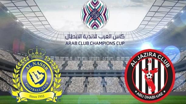 توقيت مباراة النصر السعودي والجزيرة الإماراتي في البطولة العربية والقنوات المفتوحة الناقلة