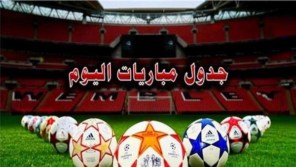 مواعيد مباريات اليوم السبت 31 أغسطس فى الدوريات الأوروبية والعربية والقنوات الناقلة