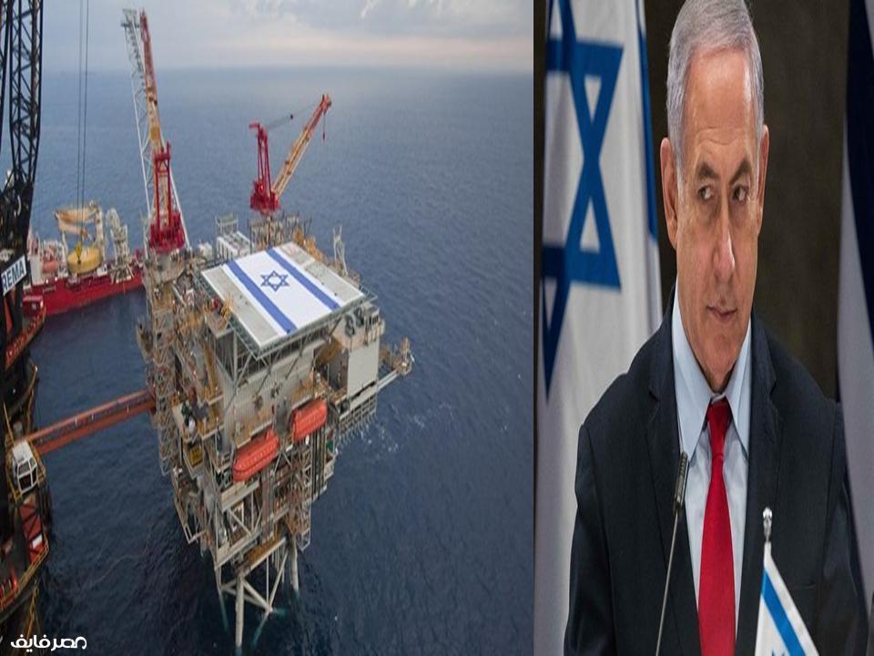 """إسرائيل تعلن عن بداية استخراج الغاز من حقل """"ليفياثان"""".. وتصديره لمصر"""