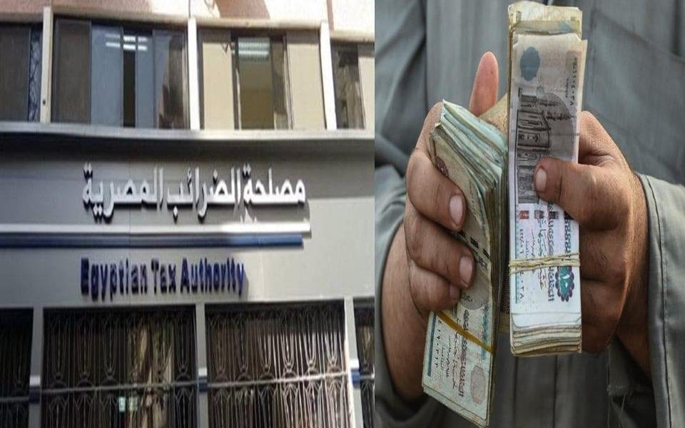 مصر تعلن تحصيل حق الدولة من متهربي الضرائب بهذه الطريقة